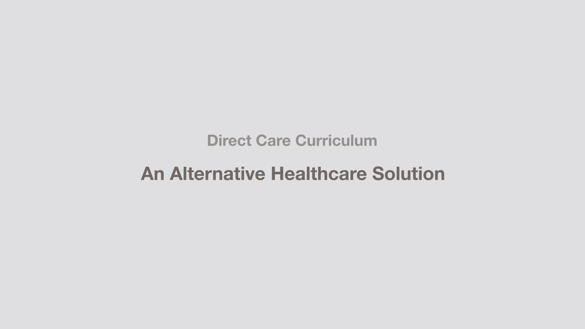 Direct Care: An Alternative Healthcare Solution