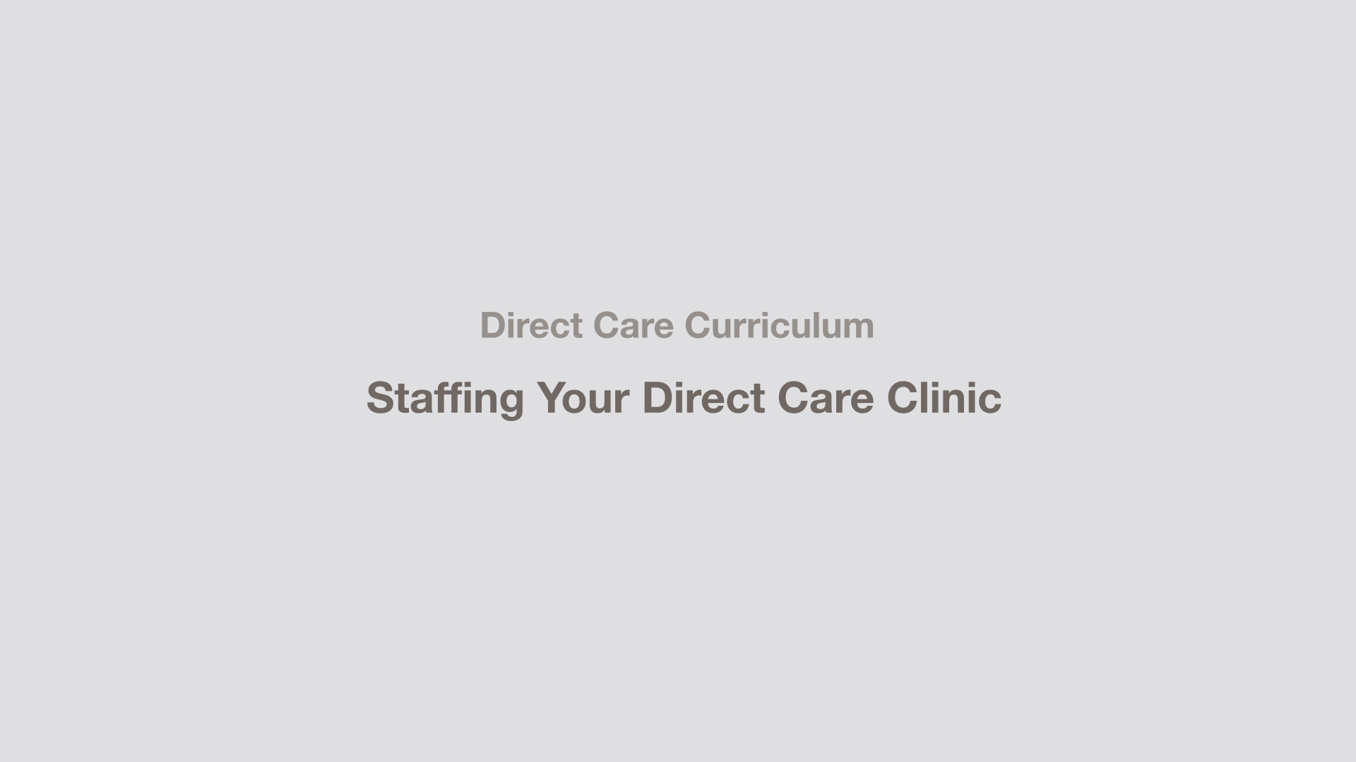 Staffing Your Direct Care Clinic